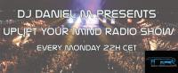 UPLIFT YOUR MIND RADIO SHOW # 43