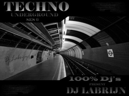 Dj Labrijn - Techno Underground 6 - Radio mix