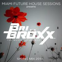 Miami Future House Sessions - Spring Mix 2016