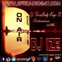 DJ FOXYLADY KAYE B INTERVIEWS/MIX WITH DJ IZE