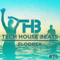 Tech House Beats #79