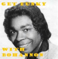 GET FUNKY WITH BOHANNON