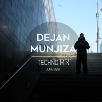 TECHNO MIX - June 2016. | Dejan Munjiza