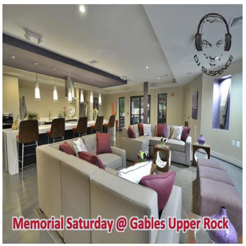 Memorial Day Saturday - Gables Upper Rock (Pop, R&B, and Hip-Hop) Mix