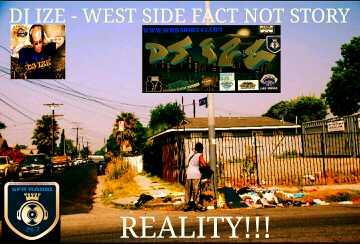 DJ IZE - WEST SIDE FACT, NOT STORY