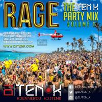 Rage - The Ten K Party Mix - Vol 1