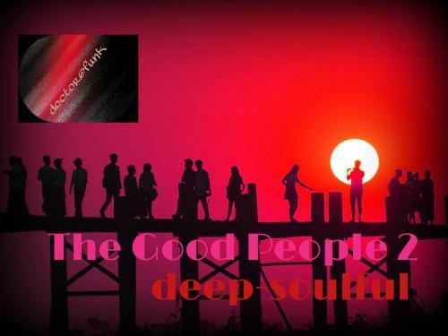 the good people 2 (deep-soulful)