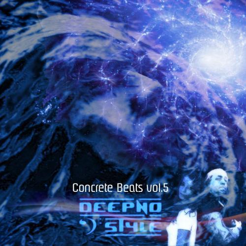 Luca dot Dj Pres. Deepno Style - Concrete Beats vol. 5