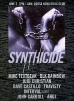 TEXTBEAK - DJ SET SYNTHICIDE FESTIVAL BOSSA NOVA CIVIC CLUB BROOKLYN NY JUNE 2 2016