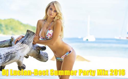 Dj Lucian-Best Summer Party Mix 2016