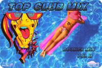 TOP CLUB MIX ( BOUNCE MIX VOL )