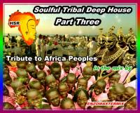 Tribute Africa Peoples by Tribal Soulful Deep House