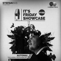 Its Friday Showcase #160 AUtonal