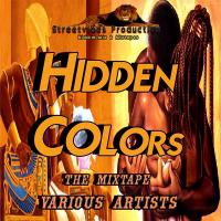 Streetvibes Production Hidden Colors - The Mixtape