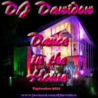 DJ Dawidow - Dance in the House (September House Mix 2016)
