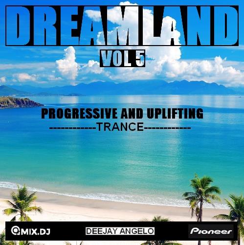 DREAMLAND 5