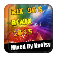 Mix 90's Remix 2015 (Mixed by Koolsy)