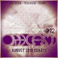 OrbCast #12 - August 2016 Charts - Deep House / Tech House / Techno