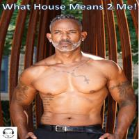 What House Means 2 Me!