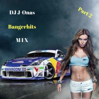 Bangerhits Mix! Part 2-HipHop-RnB-Dancehall-Trap-Grime-House