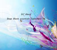 DJ Ghost - Deep Ghost essentials September '16