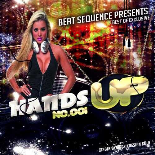 Beat Sequence - Best of Exclusive Hands Up (2016)