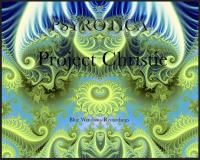 Project Christie by Psyrotica - Dedicated to Christie