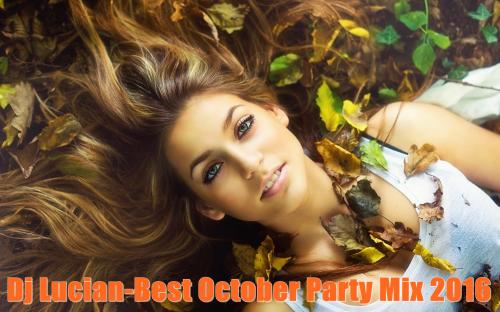 Dj Lucian-Best October Party Mix 2016