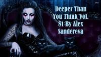DEEPER THAN YOU THINK VOL. 81 (FBR Radio Show # 7)