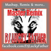 Lucky Father - Charts MegaMashup (2000-2016)