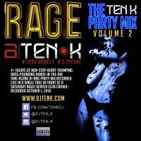 Rage - The Ten K Party Mix - Vol 2