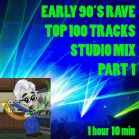 Early 90's Rave Top 100 Part 1