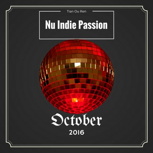 Nu Indie Passion - October 2016