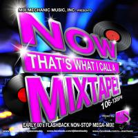 Now That's What I Call A Mixtape!