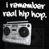 I remember real Hip-Hop