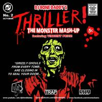 Thriller! (The Monster Mash-Up) (2015)