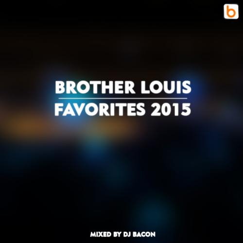 Brother Louis Favorites 2015