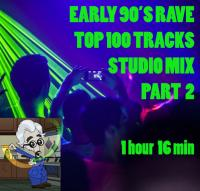 Early 90's Rave Top 100 Part 2