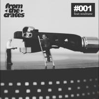 FromTheCrates 001 (Soul, Funk & Assorted Gems)