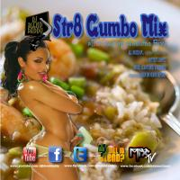Str8 Gumbo (All Mixed Up Sessions 5)