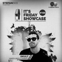 Its Friday Showcase #165 DKult
