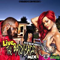 DJ IZE - LIVE BACKYARD MIX