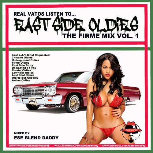 East Side Oldies (The Firme Mix Vol. 1)