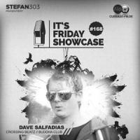 Its Friday Showcase #168 Dave Salfadias