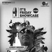 Its Friday Showcase #169 Leroy Brown