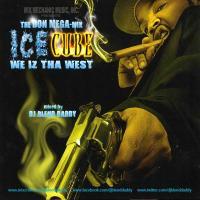 Ice Cube: We Iz Tha West (The Don Mega-Mix)