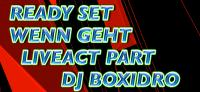 EXPERIMENTAL LIVEACT** READY SET WENN GEHT BY Boxidro