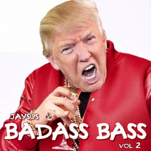 BADASS BASS VoL. 2 - Yeah, It's Getting That Bad Again.