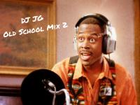 DJ JG Old School Mix #2