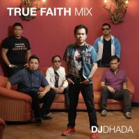 True Faith Mix